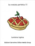 tunisina topina - la crostata perfetta !!!
