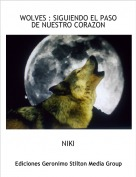 NIKI - WOLVES : SIGUIENDO EL PASO DE NUESTRO CORAZON