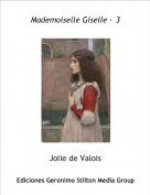 Jolie de Valois - Mademoiselle Giselle · 3