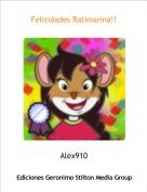 Alex910 - Felizidades Ratimarina!!