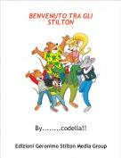 By........codella!! - BENVENUTO TRA GLI STILTON
