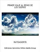 RATOASIER78 - PRIMER VIAJE AL REINO DE LOS SUEÑOS