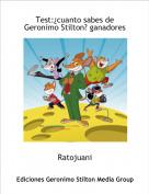 Ratojuani - Test:¿cuanto sabes de Geronimo Stilton? ganadores