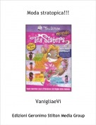 VanigliaeVi - Moda stratopica!!!