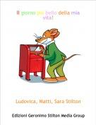 Ludovica, Matti, Sara Stilton - Il giorno più bello della mia vita!