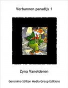 Zyna Vanelderen - Verbannen paradijs 1