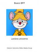 Lectora unicornio - Busco BFF