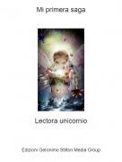 Lectora unicornio - Mi primera saga