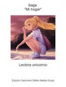 Lectora unicornio - Saga ''Mi hogar''