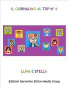 LUNA E STELLA - IL GIORNALINO AL TOP N°4