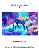 Mopje en ziza - jacht op de tijger 2