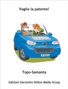 Topo-Samanta - Voglio la patente!
