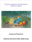 Amperial Roedoral - El gran romance de Geronimo Stilton y Patty