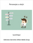 lucichiqui - Personajes a elejir