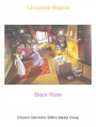 Black Rose - La cucina Magica