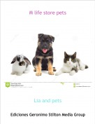 Lia and pets - M life store pets
