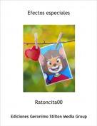 Ratoncita00 - Efectos especiales