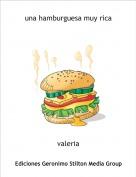 valeria - una hamburguesa muy rica
