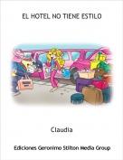 Claudia - EL HOTEL NO TIENE ESTILO