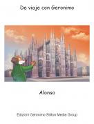 Alonso - De viaje con Geronimo