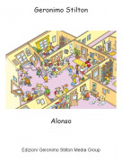 Alonso - Geronimo Stilton