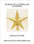 NATALIA STILTON - EN BUSCA DE LA ESTRELLA DE LA NAVIDAD
