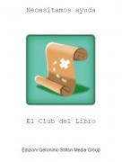 El Club del Libro - Necesitamos ayuda