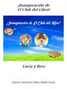 Lucía y Rosi - ¡Inauguración deEl Club del Libro!