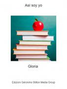 Gloria - Así soy yo