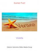 Violetta - Sumer Fun!