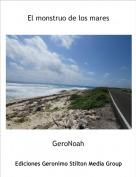 GeroNoah - El monstruo de los mares