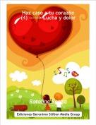 Ratolina Ratisa - Haz caso a tu corazón(4) -----> Lucha y dolor