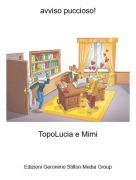 TopoLucia e Mimi - avviso puccioso!