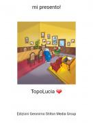 TopoLucia ❤ - mi presento!