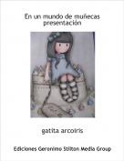 gatita arcoiris - En un mundo de muñecaspresentación