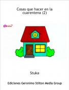 Stuka - Cosas que hacer en la cuarentena (2)