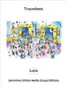 Luna - Trouwfeest