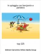 top-225 - in spiaggia con benjamin e pandora