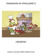 ratoadrian - restaurante en china parte 2
