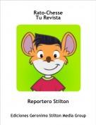 Reportero Stilton - Rato-ChesseTu Revista