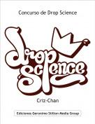Criz-Chan - Concurso de Drop Science