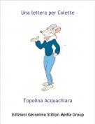 Topolina Acquachiara - Una lettera per Colette