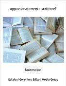 laurescion - appassionatamente scrittore!