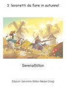 SerenaStilton - 3 lavoretti da fare in autunno!