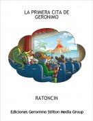 RATONCIN - LA PRIMERA CITA DE GERONIMO
