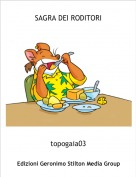 topogaia03 - SAGRA DEI RODITORI