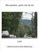 Lyna - Mes passions -parle moi de toi