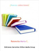 Ratoncita Marta C. - ¡Nuevas colecciones!