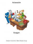 Susgan - Aclaración
