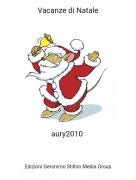 aury2010 - Vacanze di Natale